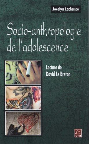 9782763797106: Socio-anthropologie de l'adolescence : Lecture de David Le Breton