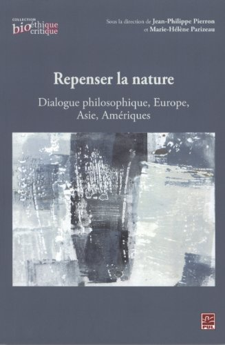 9782763799506: Repenser�la�nature : Dialogue�philosophique, Europe,�Asie,�Am�riques