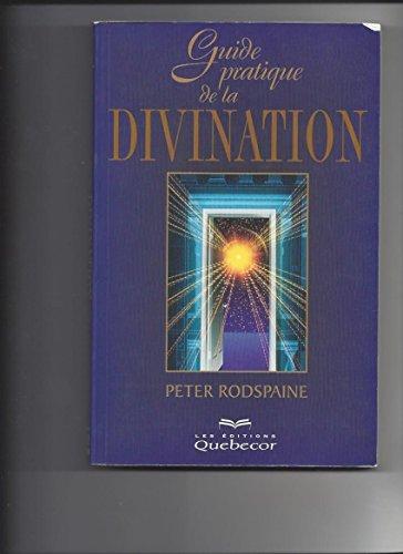 9782764002032: Guide pratique de la divination