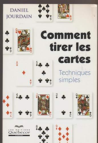 9782764002674: Comment tirer les cartes