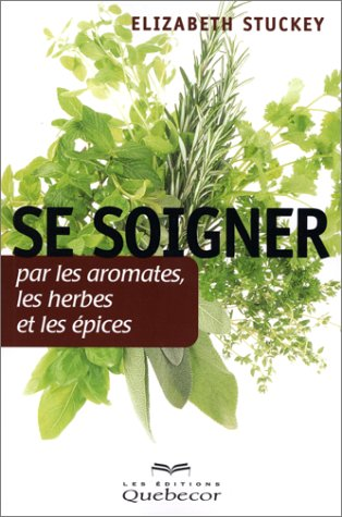 9782764003374: Se soigner par les aromates