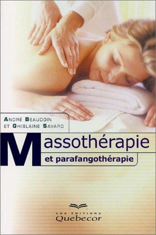 9782764004128: Massothérapie et parafangothérapie