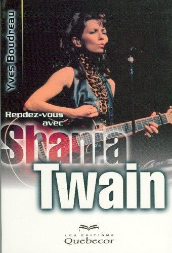 9782764004456: Rendez-vous avec Shania Twain