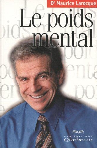 Le poids mental: Maurice Larocque