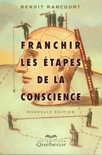 9782764005071: Franchir les étapes de la conscience
