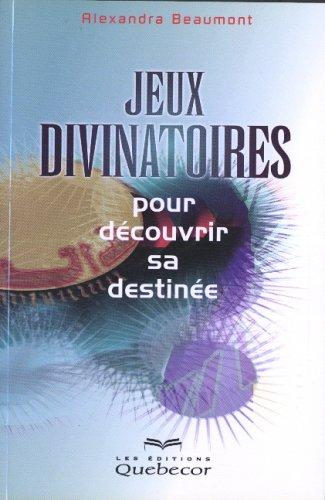 9782764005477: Jeux divinatoires pour découvrir son destin