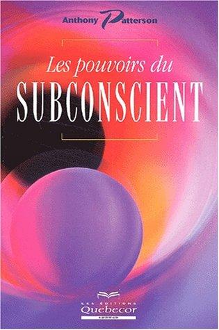 9782764006832: Les pouvoirs du subconscient