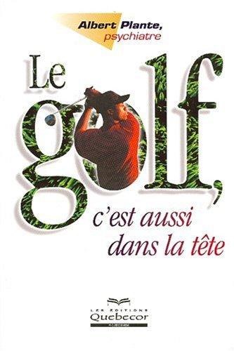 9782764007372: Le golf, c'est aussi dans la tête