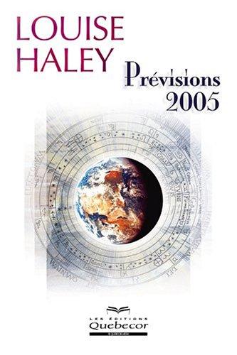Pr?visions 2005: Haley, Louise