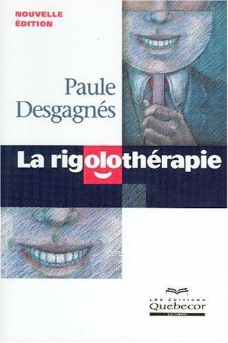 9782764008454: La rigolothérapie