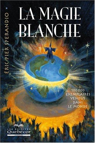 9782764008812: La magie blanche