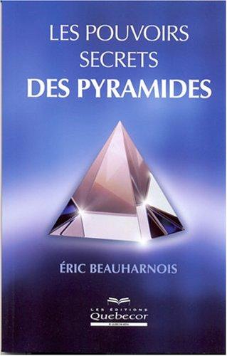 9782764008997: Les pouvoirs secrets des pyramides