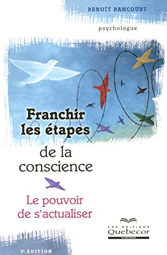 9782764011812: Franchir les étapes de la conscience
