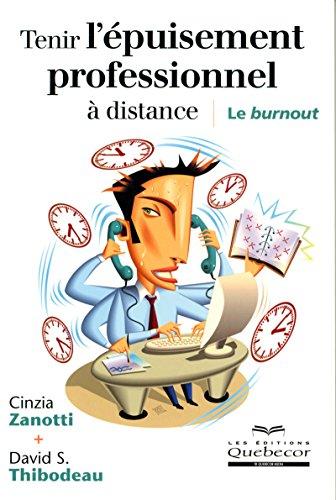 9782764011850: TENIR L EPUISEMENT PROFESSIONNEL A DISTANCE