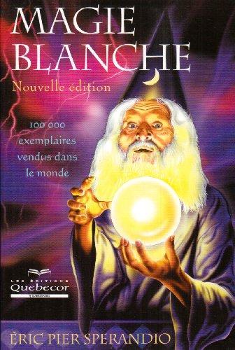 9782764012147: Magie blanche