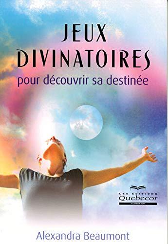 9782764012659: jeux divinatoires pour decouvrir sa destinee