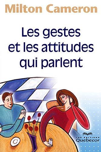 9782764014776: Les gestes et les attitudes qui parlent (French Edition)