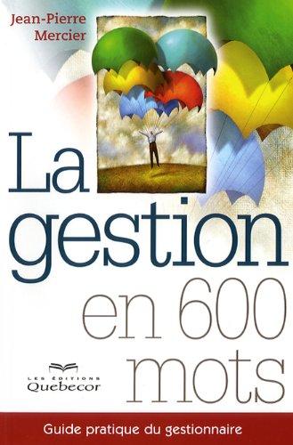 GESTION EN 600 MOTS -LA (9782764015018) by Jean-Pierre Mercier
