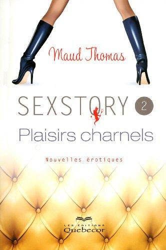 Sexstory 2 Plaisirs Charnels: Thomas Maud