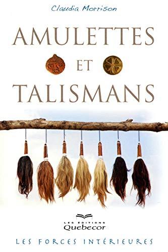 9782764016831: Amulettes et talismans - les forces intérieures