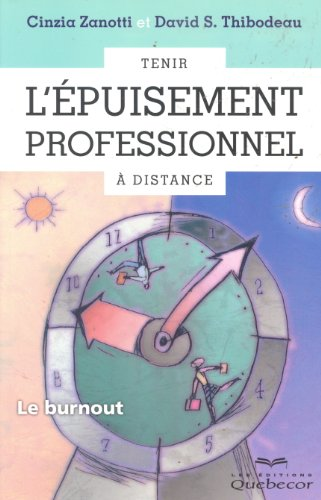9782764017739: Tenir l'epuisement professionnel a distance