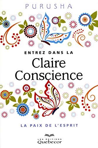 Entrez dans la Claire Conscience: Purusha
