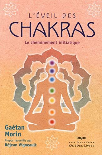 9782764021132: L'éveil des chakras