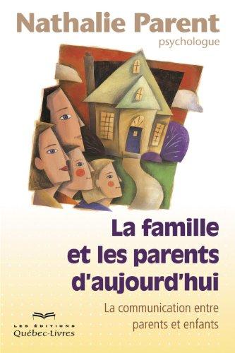 9782764021224: La Famille et les Parents d'Aujourd'Hui 2e ed.