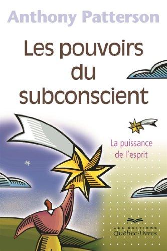 9782764021408: Les Pouvoirs du Subconscient 4e ed.