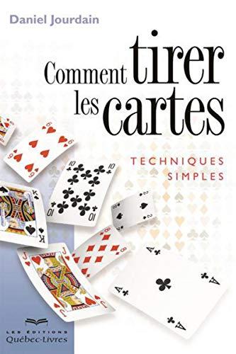 9782764021699: Comment Tirer les Cartes (6e Édition)