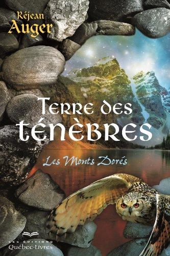 9782764022276: Terre des Tenebres V.01 les Monts Dores