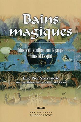 9782764022610: Bains magiques (2e édition)