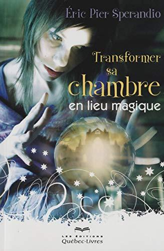 9782764022719: Transformer sa chambre en lieu magique