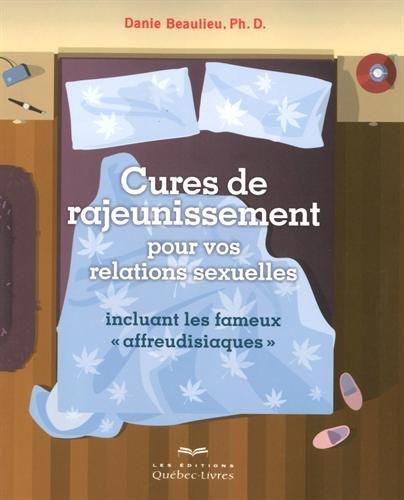 9782764022733: Cures de rajeunissement pour vos relations sexuelles (2e édition)