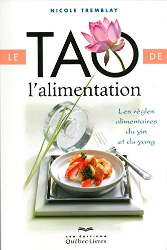 9782764023174: TAO DE L'ALIMENTATION (NE) LES