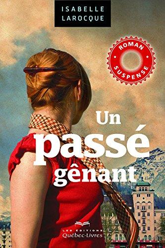 9782764024157: Un pass� g�nant