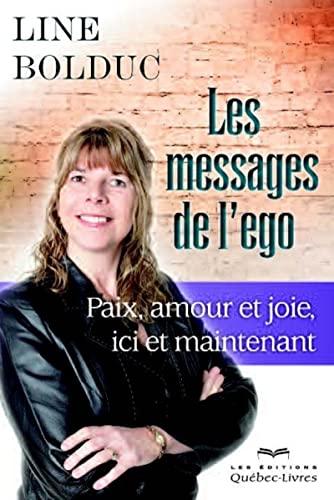 9782764024546: Les messages de l'ego (2e édition)