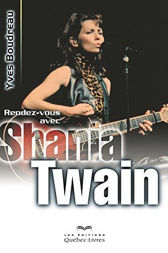 9782764024553: Rendez-vous avec Shania Twain