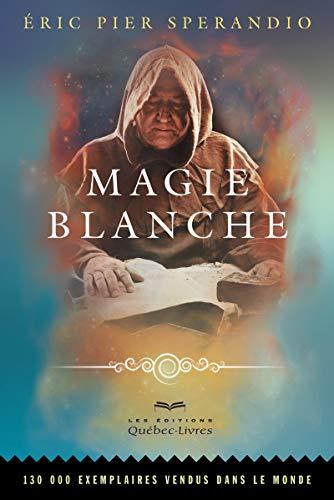 Magie blanche: Sperandio, Éric Pier