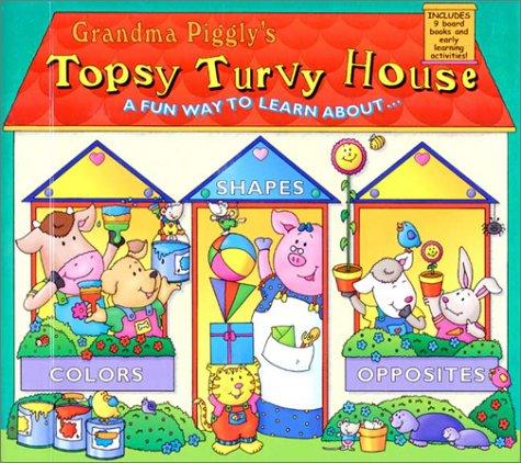 Grandma Piggley's Topsy Turvey House