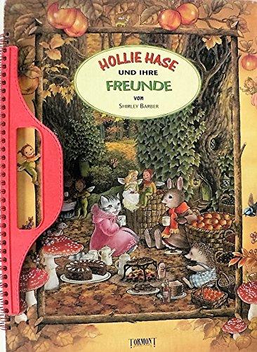 9782764101247: Holly Hase und Ihre Freunde