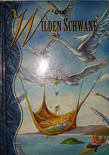 9782764101643: Die Wilden Schwane