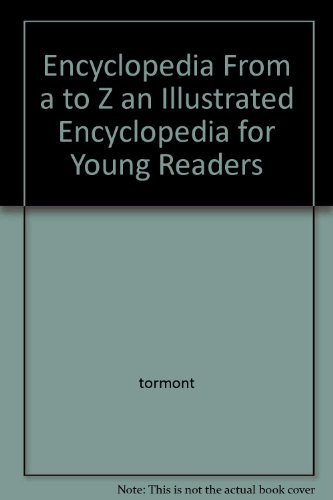 Encyclopedia From a to Z an Illustrated: tormont