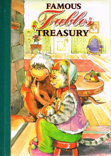 Famous Fables Treasury 5 the Weasel and the Bunny Rabbit. The Milkmaid and Her Pail. The Monkey and...