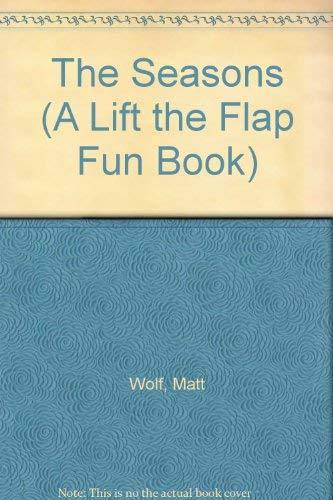 9782764105894: The Seasons (A Lift the Flap Fun Book)