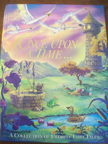 9782764107546: ONCE UPON A TIME: A COLLECTION OF FAVORITE FAIRY TALES (FAIRY TALES, VOLUME 1)