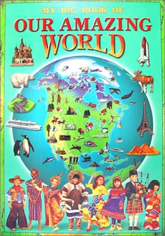 9782764108833: My Big Book of Our Amazing World