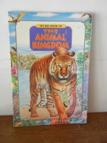 The Animal Kingdom (My Big Book of): Tormont