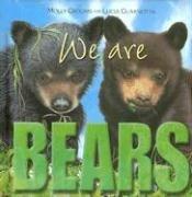 9782764113431: We Are Bears
