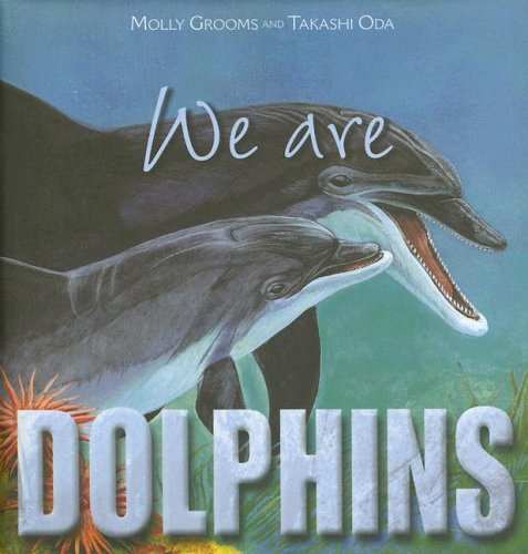 9782764114575: We Are Dolphins (We Are...)